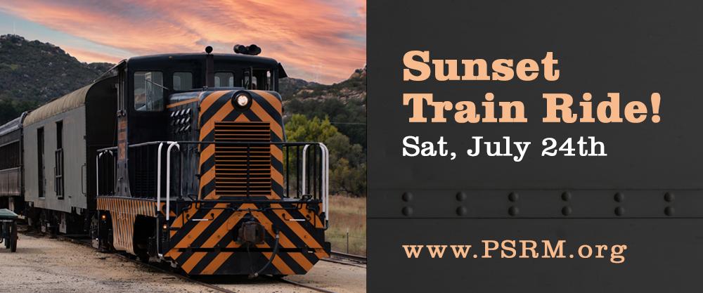 Sunset Train Ride! July 24th